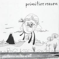 Purchase Primitive Reason - Pictures In The Wall