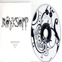 Purchase Röyksopp - Only This Moment (Single)