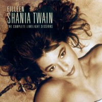 Purchase Shania Twain - The Complete Limelight Sessions