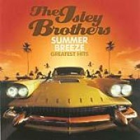 Purchase The Isley Brothers - Summer Breez e (Greatist Hits)