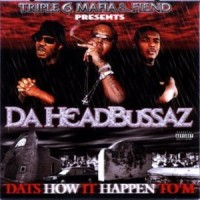 Purchase Three 6 Mafia - Da Headbussaz