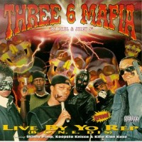 Purchase Three 6 Mafia - Live By Your Rep (Ep)