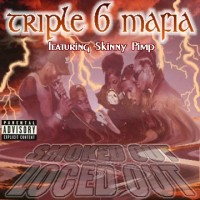 Purchase Three 6 Mafia - Smoked Out, Loced Out