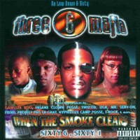 Purchase Three 6 Mafia - When The Smoke Clears, Sixty 6 Sixty 1