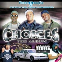 Purchase VA - Three 6 Mafia Presents Choices