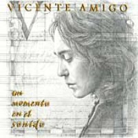 Purchase Vicente Amigo - Un Momento En El Sonido