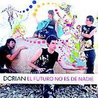 Purchase Dorian - El Futuro No Es De Nadie