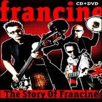 Purchase Francine - The Story of Francine