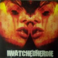 Purchase IWATCHEDHERDIE - Self Titled (EP)