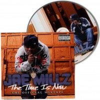 Purchase Jae Millz - The Time Is Now (The Official Mixtape)