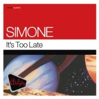 Purchase Simone - It's Too Late