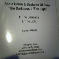 Purchase Sonic Union And Bastards Of Fu - The Darkness__The Light Promo