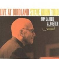 Purchase Steve Kuhn Trio - Live At Birdland