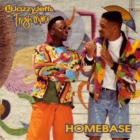 Purchase DJ Jazzy Jeff & The Fresh Prince - Homebase