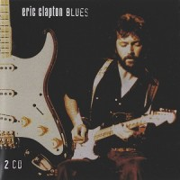 Purchase Eric Clapton - The Blues CD1