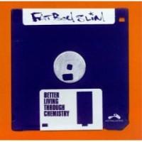 Purchase Fatboy Slim - Better Living Through Chemistry