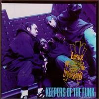 Purchase Lords Of The Underground - Keepers Of The Funk