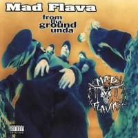 Purchase Mad Flava - From Tha Ground Unda