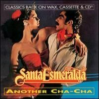 Purchase Santa Esmeralda - Another Cha-Cha