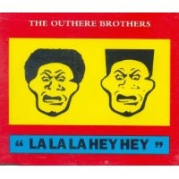 Purchase The Outhere Brothers - La La La Hey Hey