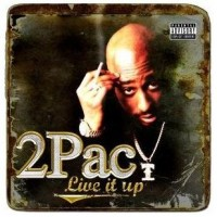 Purchase 2Pac - Live It Up
