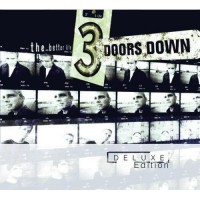 Purchase 3 Doors Down - The Better Life (Deluxe Edition) CD1