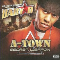 Purchase Baby D - A-Town Secret Weapon