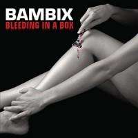 Purchase Bambix - Bleeding In A Box