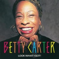 Purchase Betty Carter - Look What I Got!