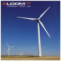 Purchase Bloom 06 - Crash Test 02