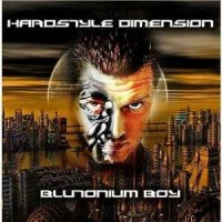 Purchase blutonium boy - Hardstyle Dimension