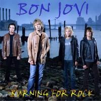 Purchase Bon Jovi - Burning For Rock