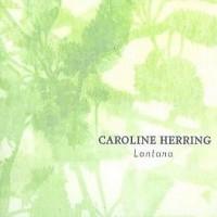 Purchase Caroline Herring - Lantana
