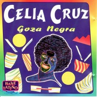 Purchase Celia Cruz - Goza Negra