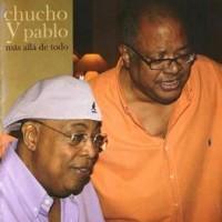 Purchase Chucho Valdes & Pablo Milanes - Mas Alla De Todo