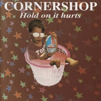 Purchase Cornershop - Hold On It Hurts