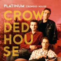 Purchase Crowded House - Platinum Crowded House