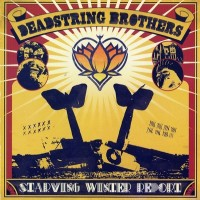 Purchase Deadstring Brothers - Starving Winter Report