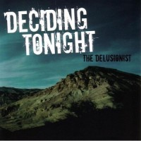 Purchase Deciding Tonight - The Delusionist