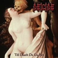 Purchase Deicide - Till Death Do Us Part