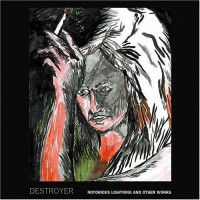 Purchase Destroyer - Notorious Lightning and Other Works (EP)