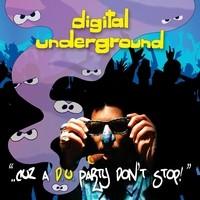 Purchase Digital underground - ...Cuz A D.U. Party Don't Stop!