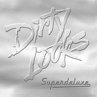 Purchase Dirty Looks - Superdeluxe