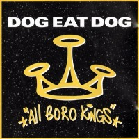 Purchase Dog Eat dog - All Boro Kings