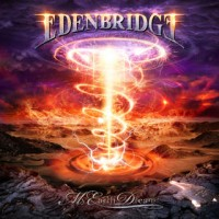 Purchase Edenbridge - My Earth Dream (Limited Edition)