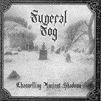 Purchase Funeral Fog - Channelling Ancient Shadows