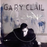 Purchase Gary Clail - Keep The Faith