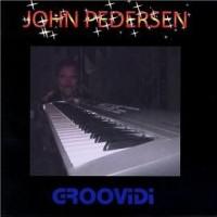 Purchase John Pedersen - Groovidi