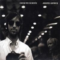 Purchase Joseph Arthur - Could We Survive (EP)