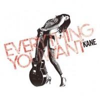 Purchase Kane - Everything You Want